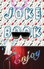 Joke Book by orange_da_juice