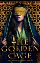 The Golden Cage (A Dance of Dragons #0.5) by KaitlynDavisBooks