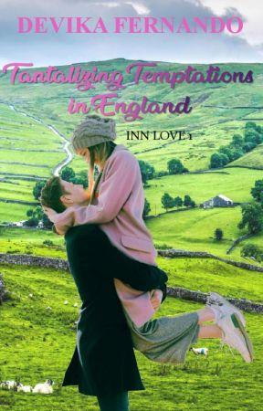 Tantalizing Temptations (Inn Love 1 - England) by devikafernando