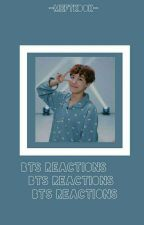 BTS REACTIONS|ONE SHOT|TYPE OF by Cherrybomx