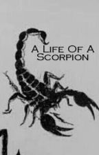 A Life Of A Scorpion by stories_by_matilda