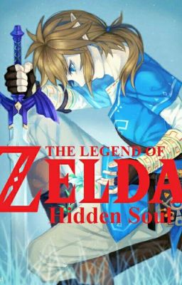 Đọc truyện The legend of Zelda - Hidden Soul (Fanfiction) (Story x Author)