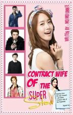 Contract Wife of the Superstar - COMPLETED by MoiMoiUnnie