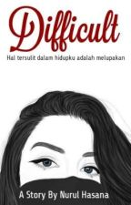 Difficult by NurulHasana5
