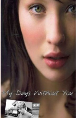 My days without you. (A Niall Horan Fanfiction) by DaniNicholson