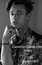 Cameron dallas little sister by hannah_black317