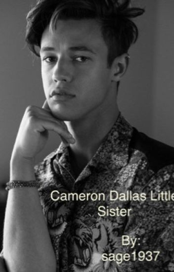 Cameron dallas little sister