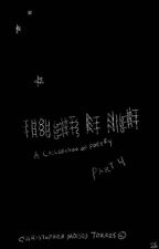 """""""4""""Thoughts At Night: Chapter 4 by ChristopherDAngelo"""