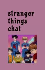Stranger Things 🔥CHAT🔥 by yakozzo