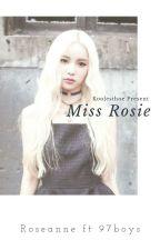 Miss Rosie✓Rose+97boys by Koolesthoe
