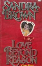 Love Beyond Reason by DwiPipit