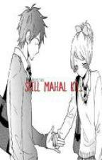 Spell Mahal Ko... (One-Shot) by itsateshai