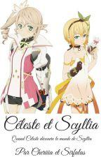 Céleste et Scyllia: Quand Céleste découvre le monde de Scyllia by sirfalas