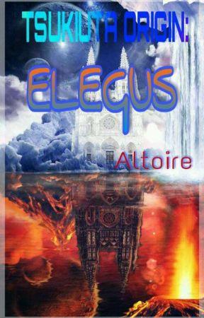 TSUKIUTA ORIGIN: Elegus by Altoire