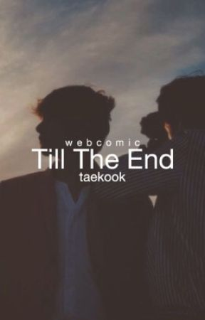 Till The End by jeongbiscuit