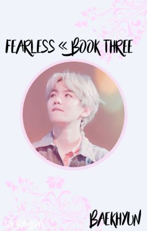 fearless | b.bh book 3 by softbyunbaek