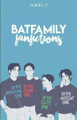 Batfam Fanfictions - Big Sister (Damian and Batsis!) - Wattpad