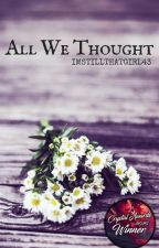 All We Thought // Ashton Irwin [AU] by imstillthatgirl43