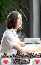 Surat Cinta Untuk Krystal by KrystalJLiu