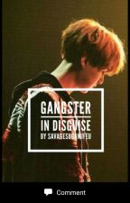 Gangster In Disguise✔/BTS FF/ Book 1 by savagesugawifeu