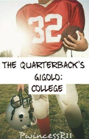 The Quarterback's Gigolo: College [boyxboy] by PwincessR11