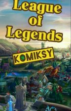 Komiksy - League of Legends  by Temranah