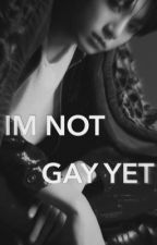 IM NOT GAY YET. (YOONKOOK)  by SVOONGI