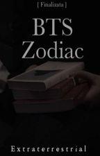 Zodiac~BTS [ ғɪɴᴀʟɪᴢᴀᴛᴀ ] by --Alien_