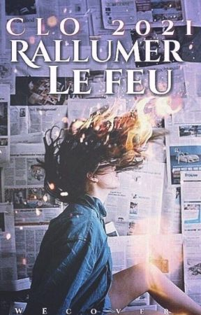 Rallumer le Feu by Clo_2021