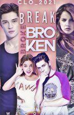 Break Broke Broken by Clo_2021