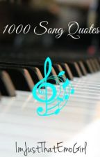 1000 Song Quotes by ipsabel