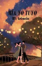 Mía yo tuyo by Grisacio