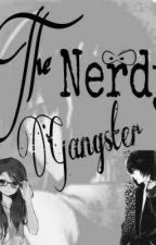 The Nerdy Gangster [COMPLETED] by CharisseAnnRamirez