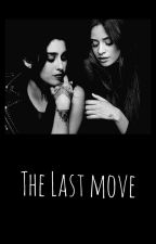 The Last Move by cabeyyoloco