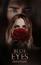Blue eyes (Seria ,,Prada Nopții #1) by daniellejdc