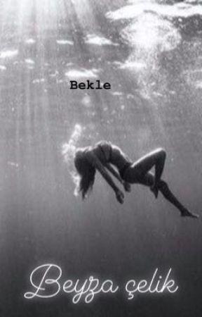 Bekle by Beyzaelik167