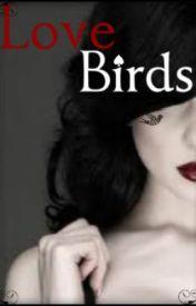 Love Birds by Gotham_Girl