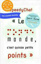 « Le monde, c'est 15 petits points » by SpeedyChat