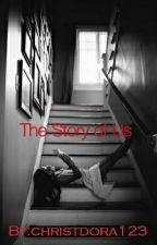 The Story of Us by christdora123