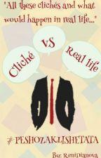 Клишето vs Реалния свят by ReniDianova