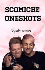 Scömìche Oneshots by soft_scomiche