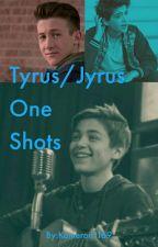 Tyrus/Jyrus One Shots by SweeTaRt_Rope