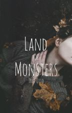 Land of Monsters || Troy Otto by atomic_sunshine