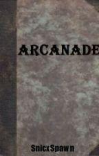 Arcanade: Reawakening by Phoskryfes