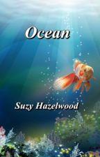 Ocean (Poetry) by SuzyHazelwood