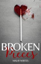Broken Pieces by MalayLuv