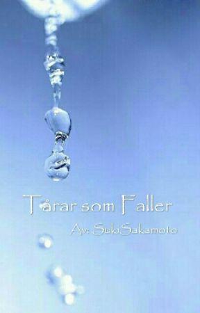 Tårar som Faller  by SukiSakamoto