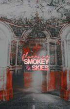 SMOKEY SKIES  ( a roleplay ) by vanflogh