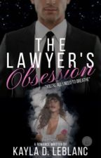 The Lawyer's Obsession by KaylaLeBlanc02