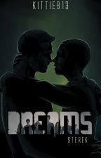 Dreams (Sterek) by KittieB13